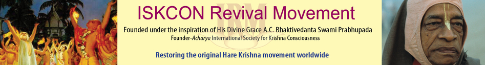 ISKCON Revival Movement :: Restoring the Original Hare Krishna Movement Worldwide.